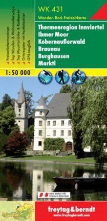 Innviertel termálvidék, Ibmer Moor, Kobernaußerwald, Braunau, Burghausen, Marktl turistatérkép (WK 431) - Freytag-Berndt