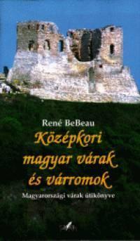 Középkori magyar várak és várromok