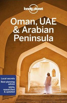 Omán, Egyesült Arab Emirátusok & Arab-félsziget, angol nyelvű útikönyv - Lonely Planet
