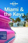 Miami & the Keys, angol nyelvű útikönyv - Lonely Planet