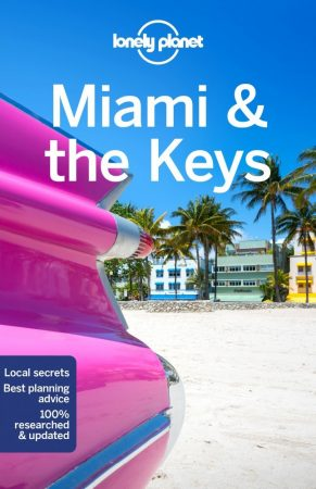 Miami & the Keys, guidebook in English - Lonely Planet