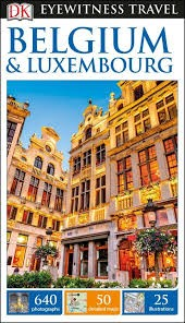 Belgium & Luxembourg, guidebook in English - Eyewitness Travel