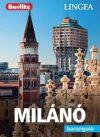 Milánó, magyar nyelvű útikönyv - Lingea Barangoló