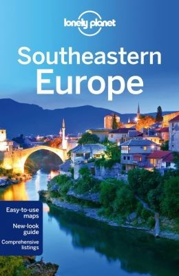 Southeastern Europe - Lonely Planet