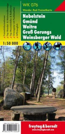 Nebelstein, Gmünd, Weitra, Groß Gerungs, Weinsberger Wald turistatérkép (WK 076) - Freytag-Berndt