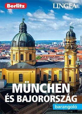 München & Bajorország, magyar nyelvű útikönyv - Lingea Barangoló
