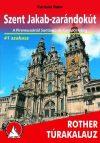 Szent Jakab-zarándokút túrakalauz - Rother