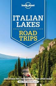 Olasz tavak - Lonely Planet Road Trips