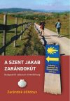 St. James' Way from Budapest to Wolfsthal, hiking guide in Hungarian