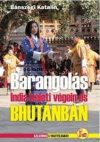 East India & Bhutan, a travelogue in Hungarian - Dekameron