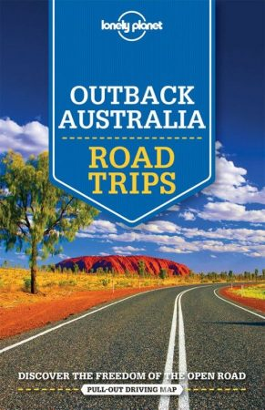 Outback Australia Road Trips - Lonely Planet
