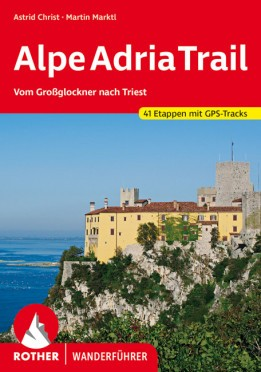 Alpok-Adria ösvény, német nyelvű túrakalauz - Rother