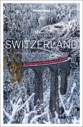 Best of Switzerland - Lonely Planet