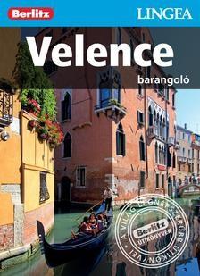 Velence, magyar nyelvű útikönyv - Lingea Barangoló
