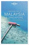 Best of Malaysia & Singapore, guidebook in English - Lonely Planet