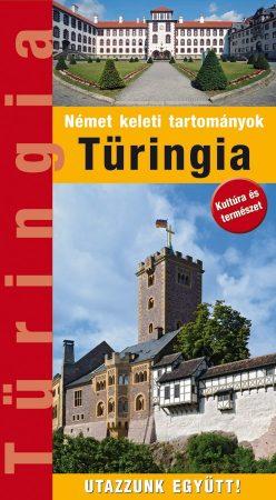 Thuringia, guidebook in Hungarian - Hibernia
