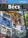 Bécs, magyar nyelvű útikönyv - Lingea Barangoló