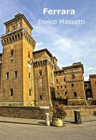 Ferrara útikönyv - Enrico Massetti