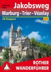 St James' Way: Marburg-Trier-Vézelay, pilgrim's guide in German - Rother