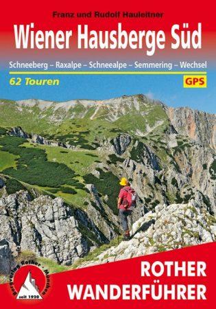 Bécsi-Alpok (dél), német nyelvű túrakalauz - Rother