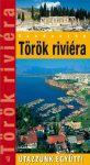 Turkish Riviera, guidebook in Hungarian - Hibernia