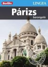 Párizs, magyar nyelvű útikönyv - Lingea Barangoló