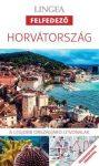 Horvátország, magyar nyelvű útikönyv - Lingea Felfedező