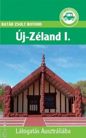 New Zealand, guidebook in Hungarian - Batár