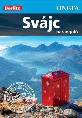 Svájc, magyar nyelvű útikönyv - Lingea Barangoló