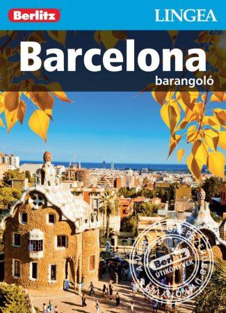 Barcelona, magyar nyelvű útikönyv - Lingea Barangoló