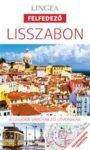 Lisszabon, magyar nyelvű útikönyv - Lingea Felfedező