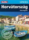 Horvátország, magyar nyelvű útikönyv - Lingea Barangoló
