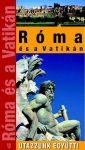 Róma és a Vatikán útikönyv - Utazzunk együtt!