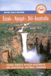 Northern, Western & Southern Australia, guidebook in Hungarian - Batár