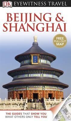 Peking és Sanghaj útikönyv - Eyewitness