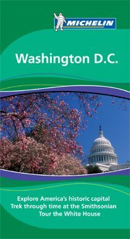 Washington D.C. Green Guide - Michelin