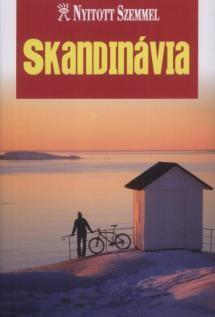 Skandinávia útikönyv - Nyitott Szemmel