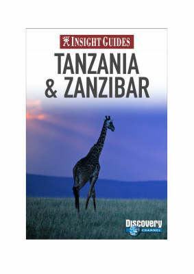 Tanzania and Zanzibar Insight Guide