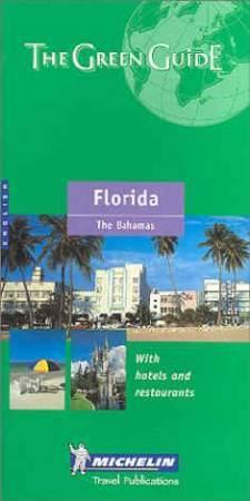 Florida Green Guides - Michelin