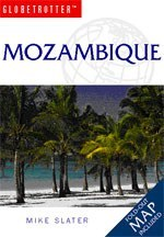 Mozambique - Globetrotter: Travel Guide