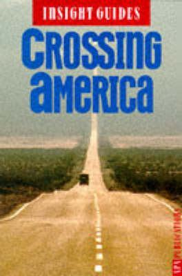 Crossing America Insight Guide