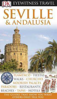 Seville & Andalusia Eyewitness Travel Guide