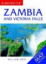 Zambia and Victoria Falls - Globetrotter: Travel Guide
