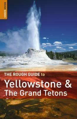 Yellowstone és a Grand Teton - Rough Guide