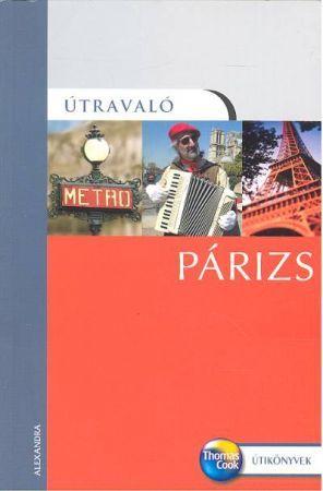 Párizs útikönyv - Útravaló