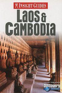 Laos and Cambodia Insight Guide