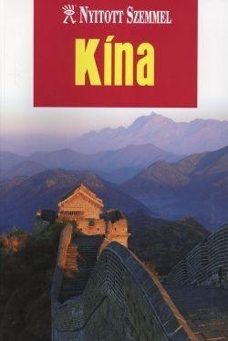 Kína útikönyv - Nyitott Szemmel