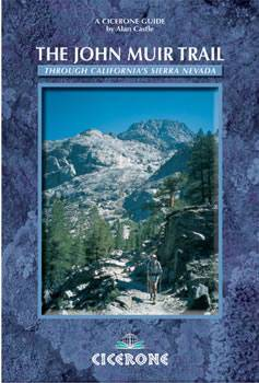The John Muir Trail - A Trekker's Guide - Cicerone Press