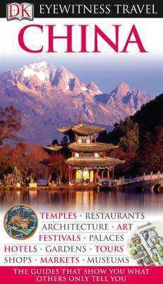 China Eyewitness Travel Guide