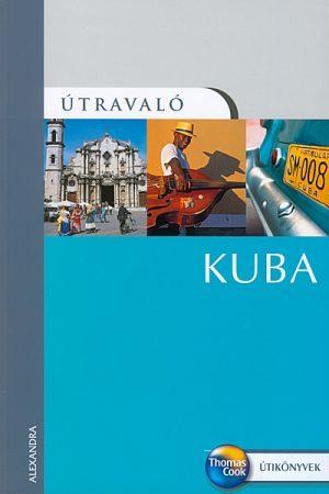 Kuba útikönyv - Útravaló